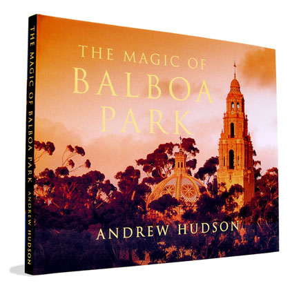 The Magic of Balboa Park