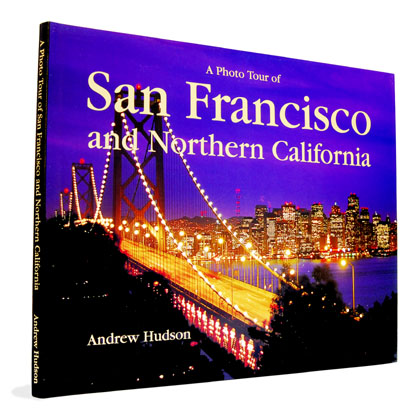 A Photo Tour of San Francisco and Northern California